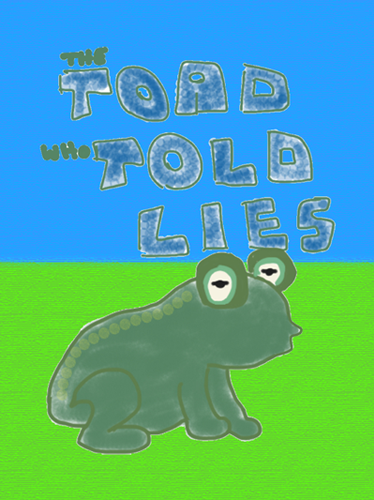Toad Who Told Lies - Cover